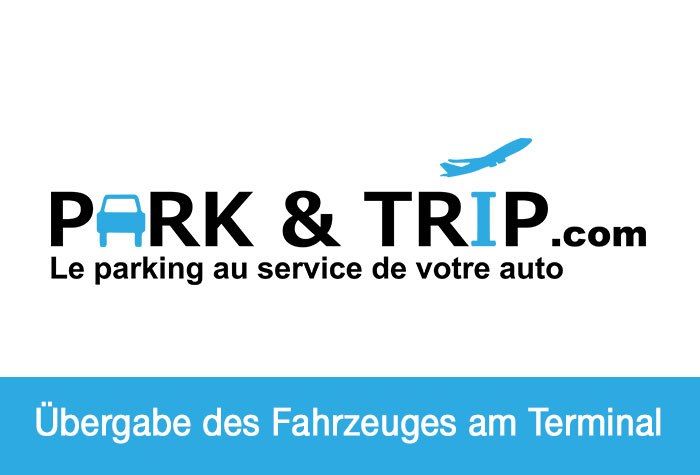 Park & Trip Lyon Premium Parking Parkplatz Valet